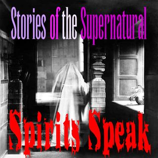 Spirits Speak | Interview with Barry Strohm | Podcast