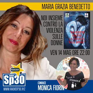 #vivalamamma - NOI INSIEME CONTRO LA VIOLENZA SULLE DONNE con Maria Grazia Benedetto