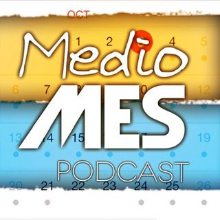 MedioMes con @ottost - capítulo 09