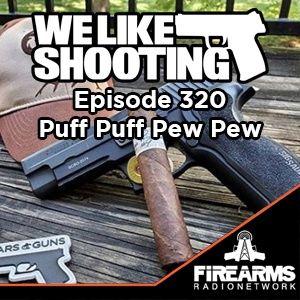 WLS 320 - Puff Puff Pew Pew