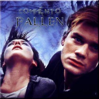 Commento 3 parte #Fallen film