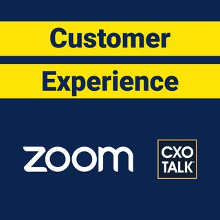 Zoom CEO Eric S. Yuan: How to Manage Customer Experience?