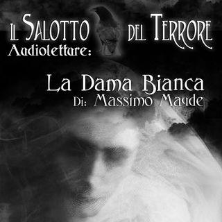[Audioletture] La Dama Bianca - di Massimo Mayde