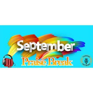 September The Praise Break 2021