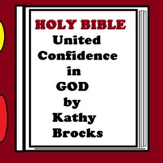 United Confidence in GOD by Kathy Brocks