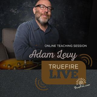 Adam Levy: Jazz Guitar Lessons, Performances, & Interview