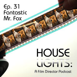 House of Anderson - 31 - Fantastic Mr. Fox