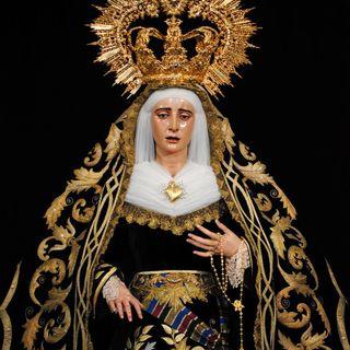 Viernes de Dolores. Nuestra Señora de los Dolores