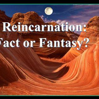 REINCARNATION IS A FALSE DOCTRINE!