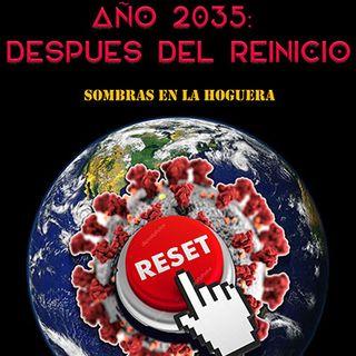 AÑO 2035: DESPUES DEL GRAN REINICIO
