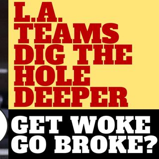 NBA TEAMS DIG THE HOLE DEEPER WITH BOYCOTT - GET WOKE GO BROKE