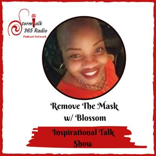 Remove The Mask w/ Blossom  - Guest,Theresa Paulk