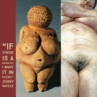 "Episode 2: Woman of  Willendorf and Jenny Saville's ""Plan"""