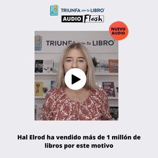 Audio Flash: Hal Elrod ha vendido más de 1 millón de libros por este motivo