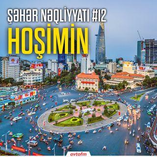 Şəhər nəqliyyatı #12 - Hoşimin
