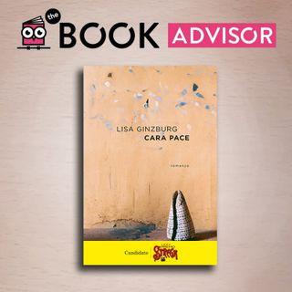 """""""Cara Pace"""" di Lisa Ginzburg: questioni di famiglia"""
