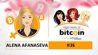 High Heels of Bitcoin #36 | Alena Afanaseva (CEO Beincrypto.com)