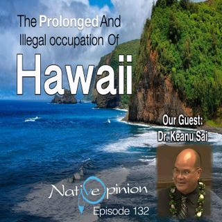 The Prolonged And Illegal Occupation Of Hawaii