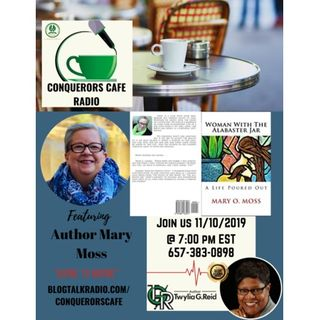 Conquerors Cafe Author Spotlight Featuring Author Mary Moss