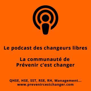 Management - QHSE - RSE : le podcast de Prévenir c'est changer