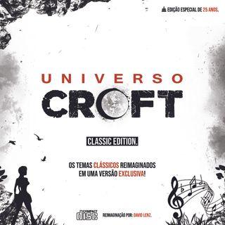 Universo Croft - Classic Edition