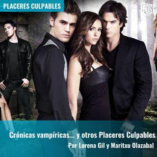 Crónicas vampíricas... y otros Placeres Culpables | Placeres Culpables