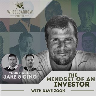 The Mindset of an Investor with Dave Zook_cmprs