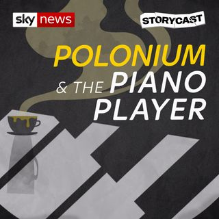 Polonium & the Piano Player: PART 2 - The Poisoning