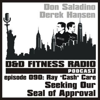 Episode 090 - Ray 'Cash' Care:  Seeking Our Seal of Approval