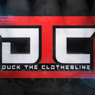 Duck The Clothesline Podcast | Pilot