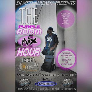 @DJMetiAlready - Purple Room Mixshow Hour 1-27-20