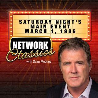 Network Classics: Saturday Night's Main Event - March 1, 1986