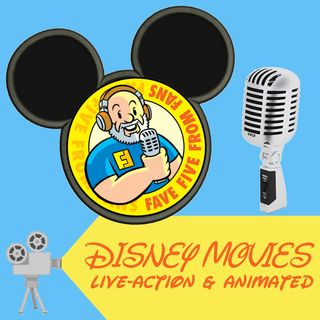 FFFF Ep018 Fave Five Disney Movies