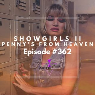 #362 | Showgirls 2: Penny's From Heaven (2010)