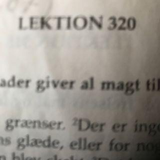 Lektion 320. Et kursus i mirakler.