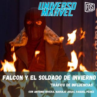 Falcon y el Soldado de Invierno - Episodio 3 - 'Tráfico de influencias'