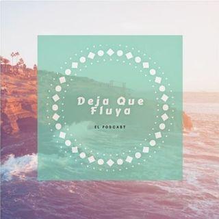 SEÑALES | Deja Que Fluya #002
