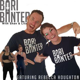 BARI BANTER #36 -  Rebecca Houghton