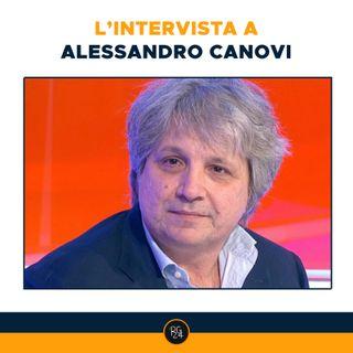 Esclusive RadioGoal24 - Alessandro Canovi