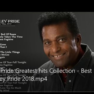 Charley Pride Greatest hits Collection - Best Songs of Charley Pride 2018