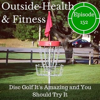 Disc Golf It's Amazing and You Should Try It