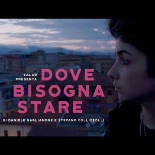 Daniele Gaglianone racconta il suo film Dove bisogna stare