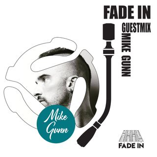 Fade In Friday 026: Mike Gunn