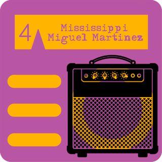 El Amply 04 - Mississippi Miguel Martínez