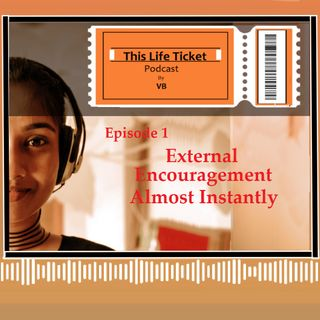 Ep. 1 Encouragement Almost Instantly : Words of Encouragement (TAMIL)
