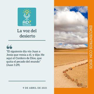 9 de abril - La voz del desierto - Devocional de Jóvenes - Etiquetas Para Reflexionar