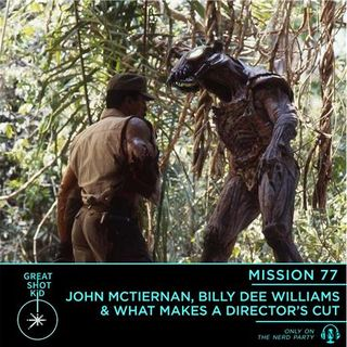 John McTiernan, Billy Dee Williams & What Makes a Director's Cut