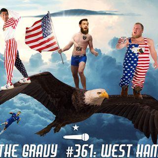 Pass The Gravy #361: West Hamerica