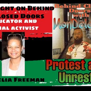 Behind Closed Doors with ManDeleon: PROTEST AND UNREST
