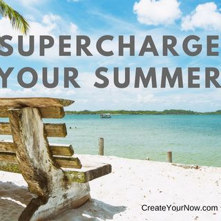 1250 Supercharge Your Summer